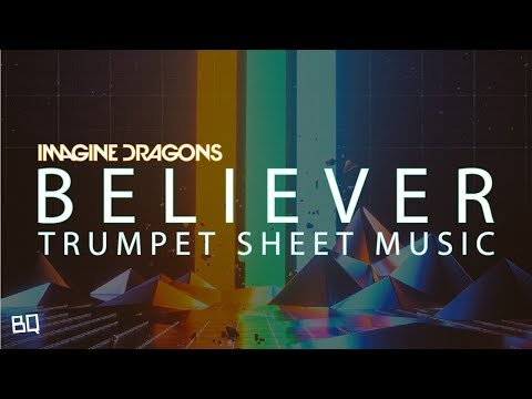 Believer - Imagine Dragons (Trumpet Sheet Music)