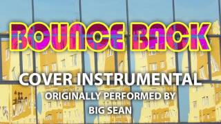 Bounce Back (Cover Instrumental) [In the Style of Big Sean]