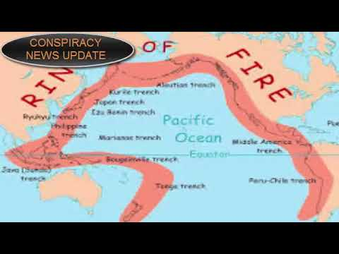 BREAKING! THE PACIFIC RING OF FIRE TRIGGERS GEOLOGICAL CONCERNS   CONSPIRACY UPDATE