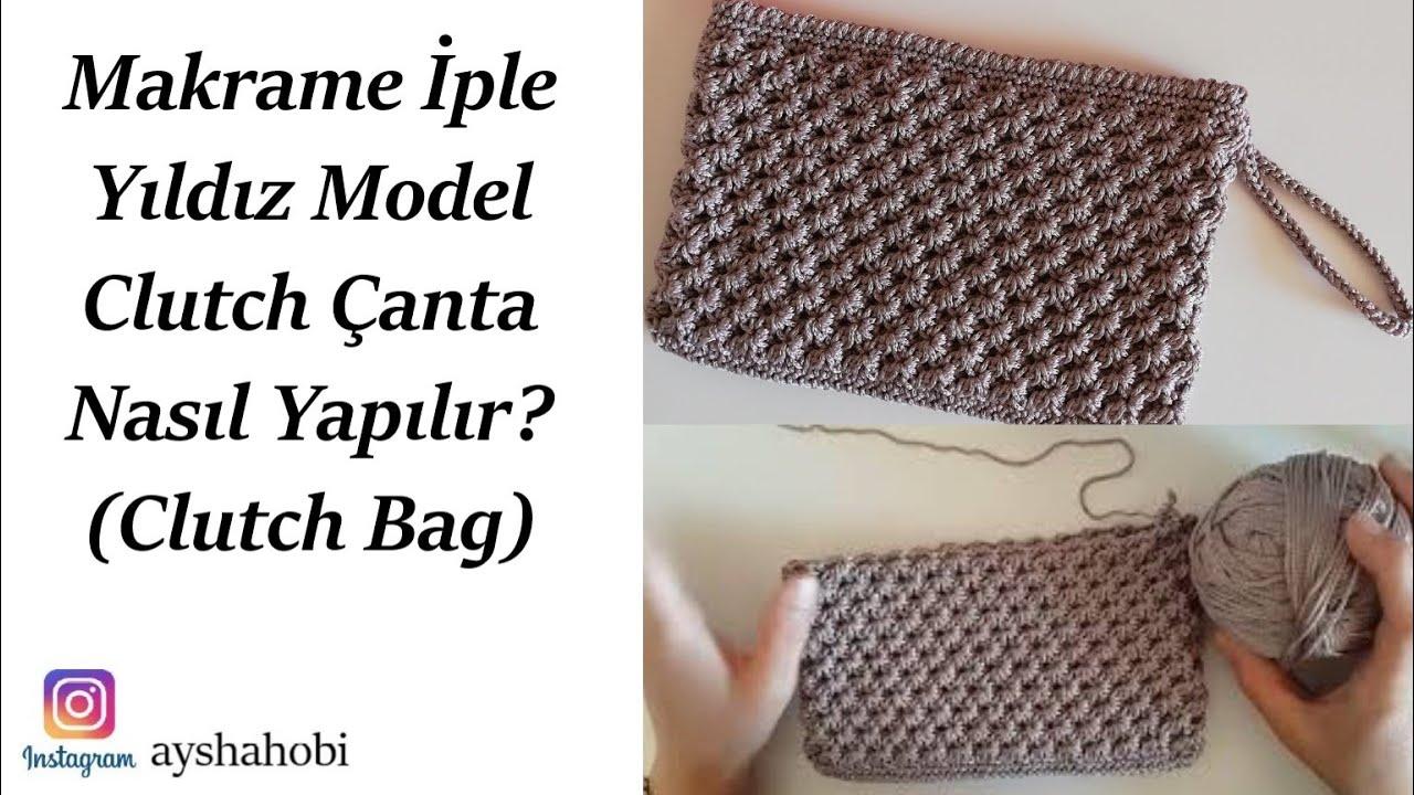 Makrame iple yıldız model clutch çanta yapılışı / clutch bag