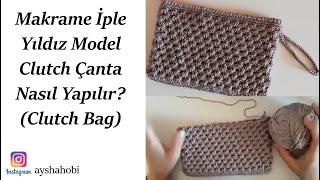 Makrame Iple Yıldız Model Clutch çanta Yapılışı