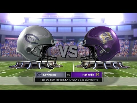 Covington vs Hahnville Class 5A Playoff Football Live Broadcast