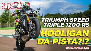 Triumph Speed Triple 1200 RS: da hooligan inglese a hypernaked!