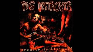 Pig Destroyer - Intimate Slavery