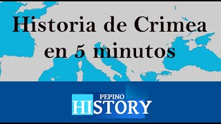 Historia de CRIMEA en 5 minutos