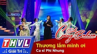 thvl  solo cung bolero 2014 - chung ket 4 ca si phi nhung - thuong lam minh oi