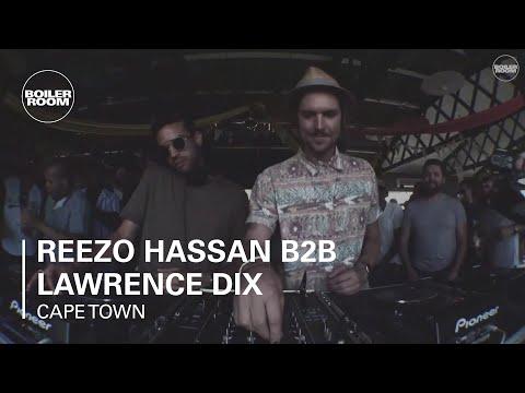 Reezo Hassan b2b Lawrence Dix Cape Town DJ Set