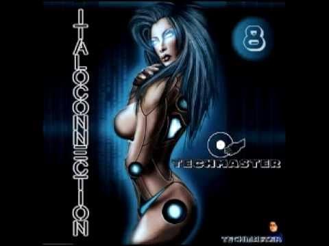 DJ  TECHMASTER   ITALOCONNECTION 8