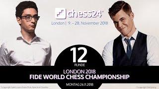 12. Partie - FIDE Schachweltmeisterschaft 2018 - Caruana-Carlsen