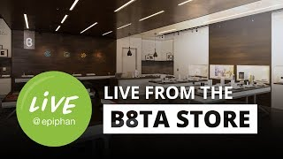 Live from the B8ta store in Palo Alto