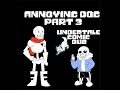 Annoying Dog Part 3 (Undertale Comic Dub)