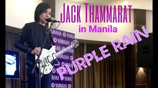 JACK THAMMARAT in MANILA - PURPLE RAIN