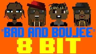 Bad and Boujee [8 Bit Tribute to Migos & Lil Uzi Vert] - 8 Bit Universe