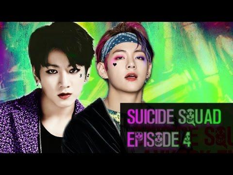 Suicide Squad [Vkook FF] Episode 4