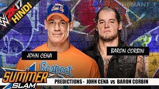 WWE 2K17 (Hindi) SUMMERSLAM 2017 - John Cena vs Baron Corbin (PS4 Gameplay)