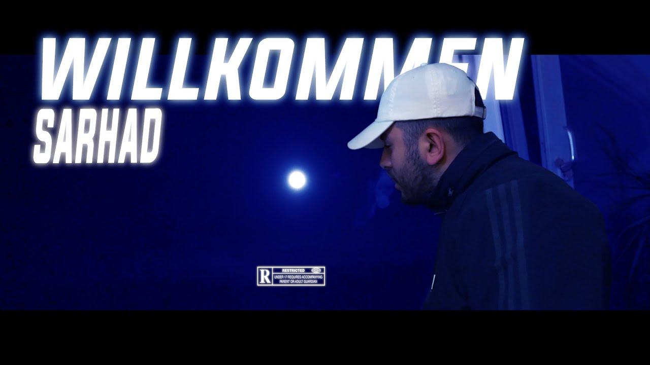 SARHAD - Willkommen (Official Video)