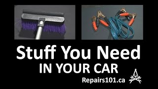 Stuff You Need In Your Car - Be Prepared For Whatever