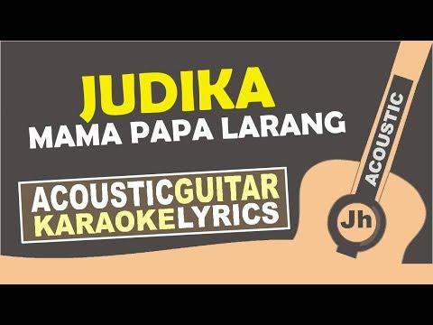 Judika - mama papa larang (Karaoke Acoustic)