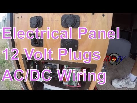 Cargo Trailer Conversion...Electrical Wiring....12 Volt Plugs...AC/DC Power Panel...RVerTV