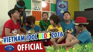 vietnam idol kids -than tuong am nhac nhi 2016 - top 7 nam tap luyen vong studio
