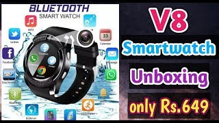 unboxing of v8 smartwatch