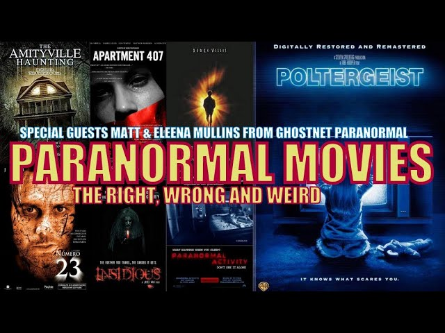 What Paranormal Movies got right and what they didn't - (Featuring Ghostnet Paranormal)