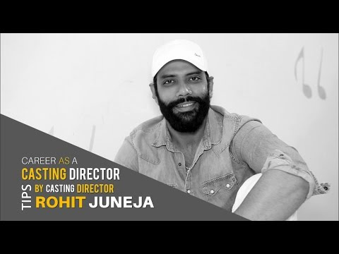 How to become Casting Director | by Casting Director Rohit Juneja