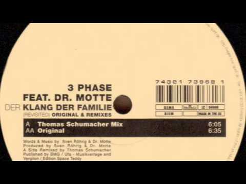 3 Phase Feat. Dr. Motte –  Der Klang Der Familie (Revisited) (Thomas Schumacher Remix)