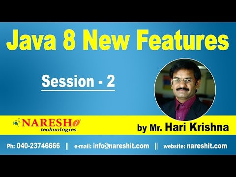 Java 8 New Features | Session-2 | Java 5, 6 & 7 Features List | Java 8 New Features with Examples