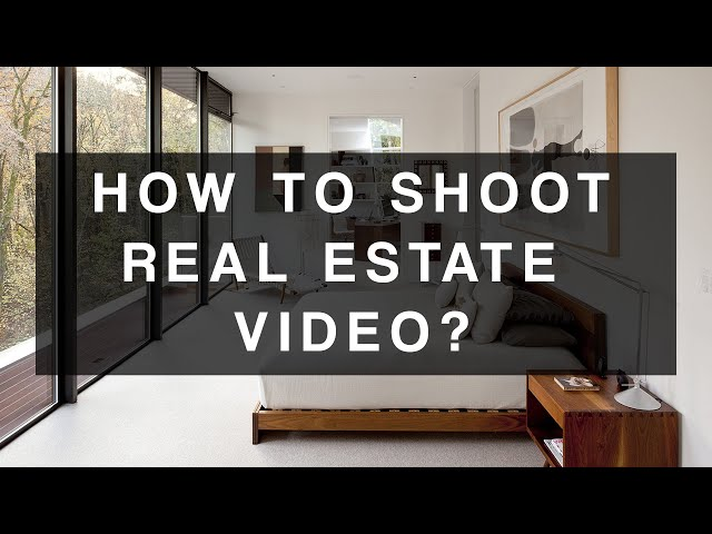 How to shoot videos for real estate properties? Sharing my own experience