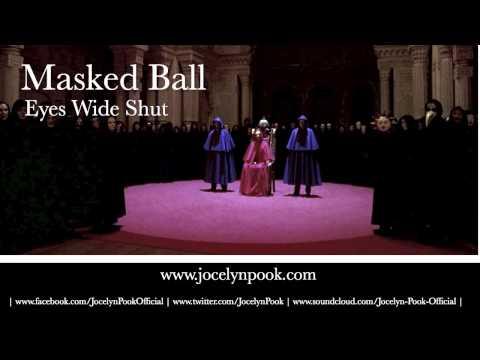 Eyes Wide Shut  Masked Ball Jocelyn Pook