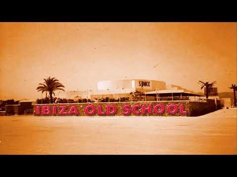 IBIZA TOP HITS  - old school mix