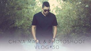 China Mall And Photoshoots Vlog#30