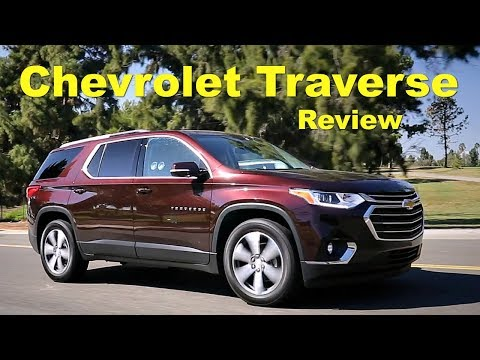 2018 Chevrolet Traverse – Review and Road Test