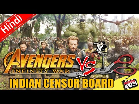 Avengers: Infinity War VS Indian censor board [Explained In Hindi]
