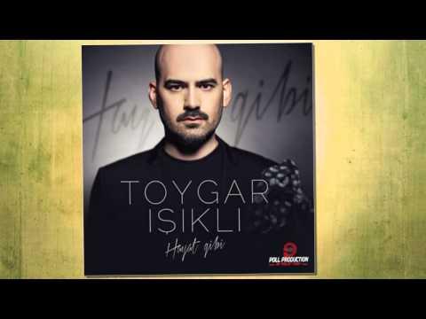 Toygar Işıklı - Hayat Gibi 2013