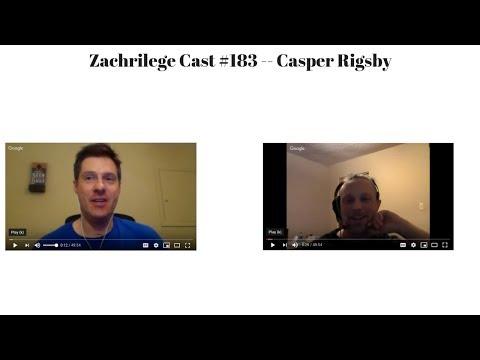 Zachrilege Cast #183 -- Casper Rigsby