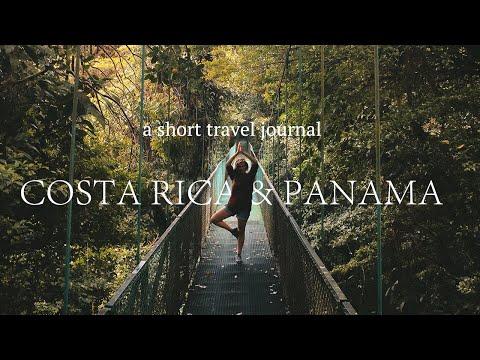 A short travel journal - Costa Rica & Panama