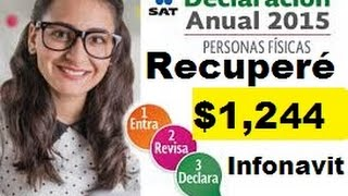 Como Presentar mi Declaración Anual 2016 SAT? Recuperé $1,244 de Infonavit