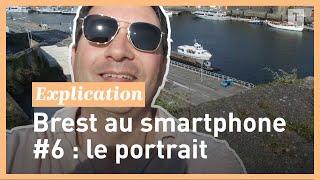 Brest en photo au smartphone #6 : le portrait