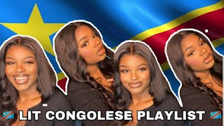 LIT CONGOLESE PLAYLIST | PRINCESS x CAMILLIA