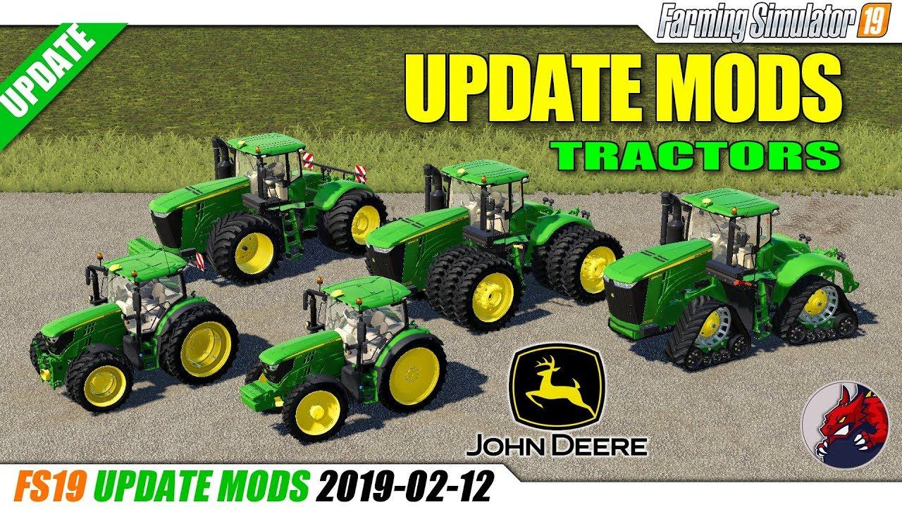 FS19 | JOHN DEERE Update Tractor Mods (2019-02-12) - review
