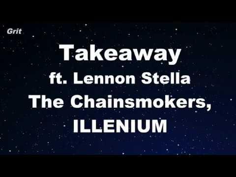 Download Lagu  Takeaway ft. Lennon Stella - The Chainsmokers, ILLENIUM Karaoke 【No Guide Melody】 Instrumental Mp3 Free