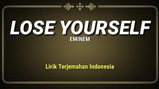 Download Lagu Lose Yourself - Eminem ( Lirik Terjemahan Indonesia ) mp3