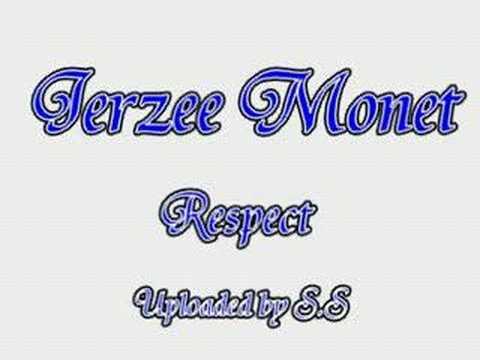 Jerzee Monet Respect
