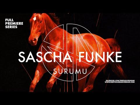 Premiere: Sascha Funke - Surumu (Original...