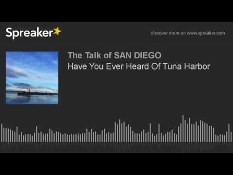 Have You Ever Heard Of Tuna Harbor (made with Spre
