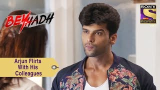 Your Favorite Character   Arjun Flirts With His Colleagues   Beyhadh