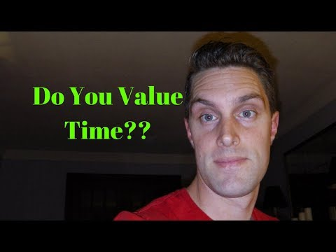 Do You Value Time??
