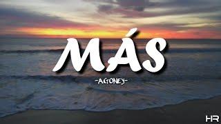 AGONEY-MÁS |LETRA|